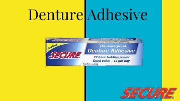 Secure Denture Waterproof Adhesive