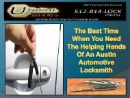 The Best Time When You Need The Helping Hands Of An Austin Automotive Locksmith