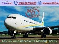 Hire Classy Air Ambulance Service in Dibrugarh by Medilift
