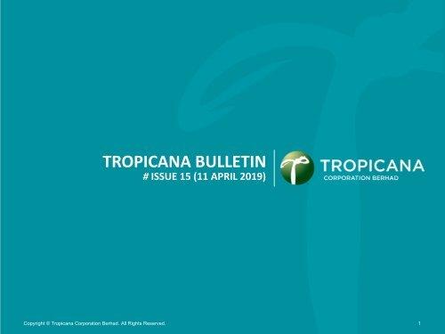 Tropicana Bulletin Issue 15 2019