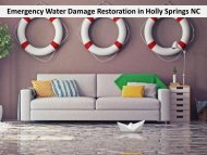 Emergency Water Damage Restoration in Holly Springs NC