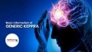 Basic information of Generic Keppra