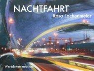 Rosa Lachenmeier, Nachtfahrt