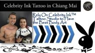 Celebrity Ink™- Most Trusted Tattoo Shop In Chiang Mai, Thailand
