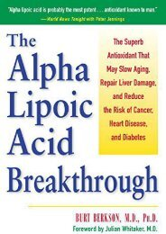 [+][PDF] TOP TREND The Alpha Lipoic Acid Breakthrough: The Superb Antioxidant That May Slow Aging, Repair Liver Damage, and Reduce the Risk of Cancer  [READ]