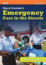 [+][PDF] TOP TREND Nancy Caroline s Emergency Care in the Streets, Student Workbook (US Edition) [PDF]
