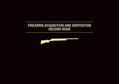 [+]The best book of the month Firearms Acquisition and Disposition Record Book  [FREE]