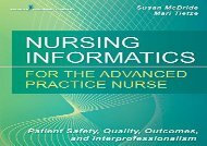 [+]The best book of the month Nursing Informatics for the Advanced Practice Nurse: Patient Safety, Quality, Outcomes, and Interprofessionalism  [FREE]