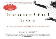 [+][PDF] TOP TREND Beautiful Boy: A Father s Journey Through His Son s Addiction  [DOWNLOAD]