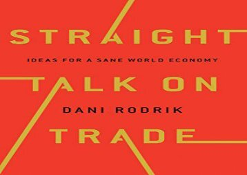[+][PDF] TOP TREND Straight Talk on Trade: Ideas for a Sane Economy: Ideas for a Sane World Economy [PDF]