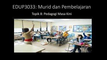 Topik 8 - Pedagogi Masa Kini