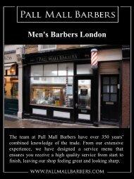 Men's Barbers London | Call - 020 73878887 | www.pallmallbarbers.com