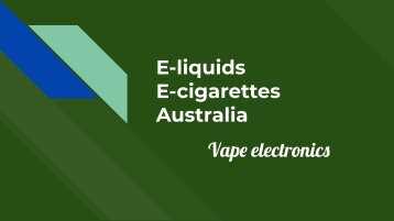 Vaporizers and Eliquids Ecigarettes Australia