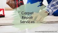 Find the Carpet Repair Services in Quad Cities