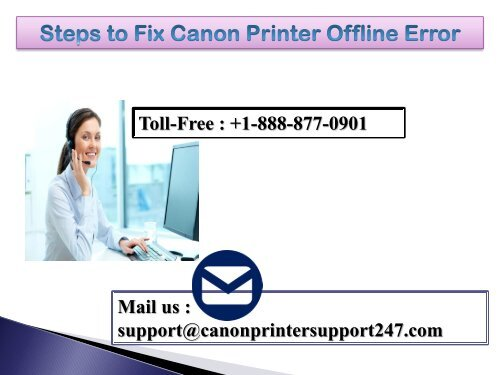 Canon Printer Offline Error in windows 10 | +1-888-877-0901
