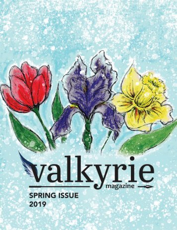 Valkyrie Spring 2019- Issue 3