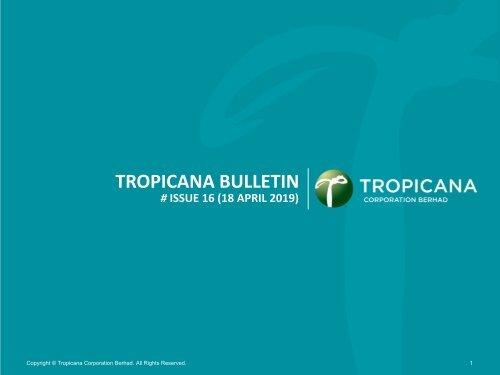 Tropicana Bulletin Issue 16, 2019
