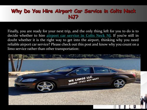 Why Do You Hire Airport Car Service in Colts Neck NJ