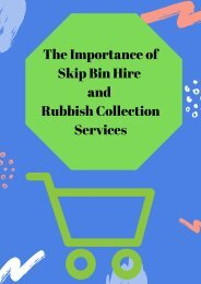 The Importance of Skip Bin Hire & Rubbish Collection Services