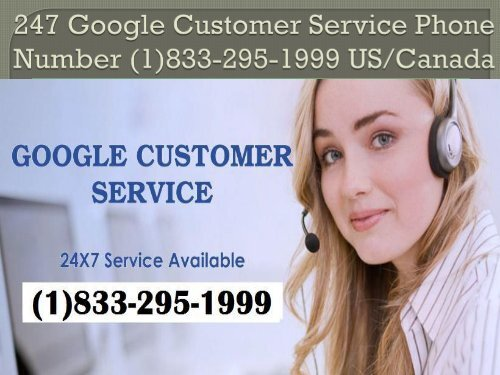 24/7 Google Customer Service Phone Number (1)833-295-1999 US/Canada
