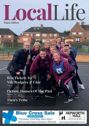 Local Life - Wigan - May 2019