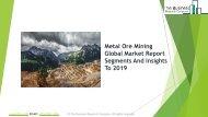 Metal Ore Mining Global Market Report 2019