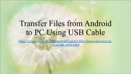 Top 3 Ways to Transfer Files from Android to PC Using USB Cable