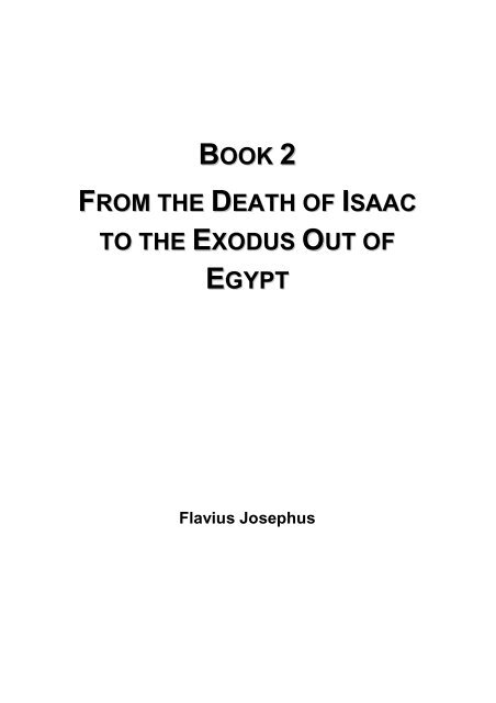 From the Death of Isaac to the Exodus Out of Egypt - Flavius Josephus