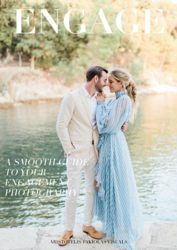 A SMOOTH GUIDE TO YOUR ENGAGEMENT PHOTOGRAPHY