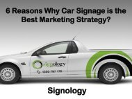 6 Reasons Why Car Signage is the Best Marketing Strategy?