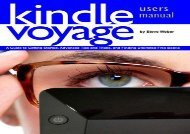 [PDF] DOWNLOAD Kindle Voyage Users Manual: A Guide to Getting Started, Advanced Tips and Tricks, and Finding Unlimited Free Books