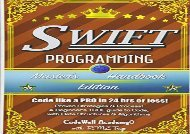 [DOWNLOAD] PDF  Swift: Programming, Master s Handbook; A TRUE Beginner s Guide! Problem Solving, Code, Data Science,  Data Structures   Algorithms (Code like a PRO in ... engineering, r programming, iOS development)