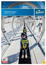 Sunkid Conveyor Belt / Tapis Roulant