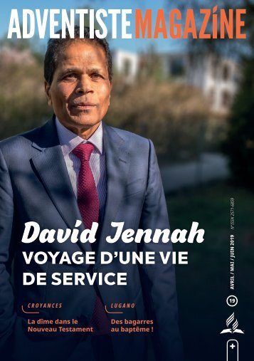 Adventiste Magazin n°19 / Avril-Mai-Juin 2019