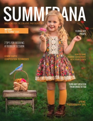 "SUMMERANA MAGAZINE | MAY 2019 | THE ""FLORAL"" ISSUE"