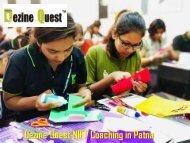 Get Impressive NIFT Training in Patna by Dezine Quest