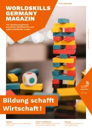 WorldSkills Germany Magazin - Ausgabe 13 - April 2019