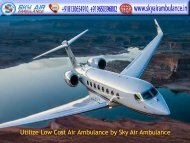 Pick Sky Air Ambulance Service in Delhi and Patna with MD Doctor