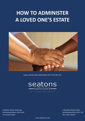 How to Administer a Loved Ones Estate