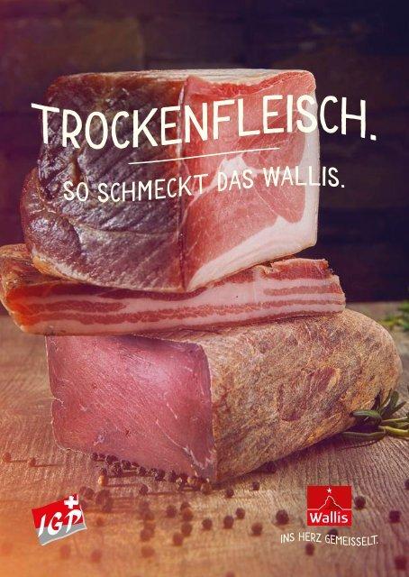 Trockenfleisch - So schmeckt das Wallis