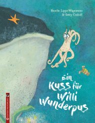 Henrike Lippa-Wagenmann/Betty Conhoff: Ein Kuss für Willi Wunderpus