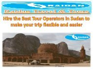 Hire the Best Tour Operators in Sudan to make your trip flexible and easier