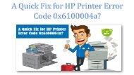 A Quick Fix for HP Printer Error Code 0x6100004a?
