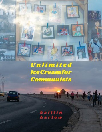 Unlimited ice cream for communists