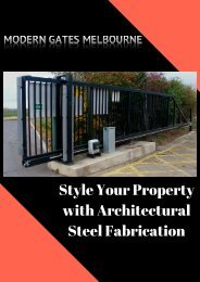 Style Your Property with Architectural Steel Fabrication