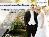 Wedding Cinematography London