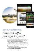 GoGolf Guide - opas parempaan golfkauteen 2019 - Page 6