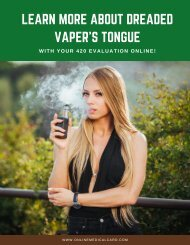 Learn More About Dreaded Vaper's Tongue with Your 420 Evaluation Online