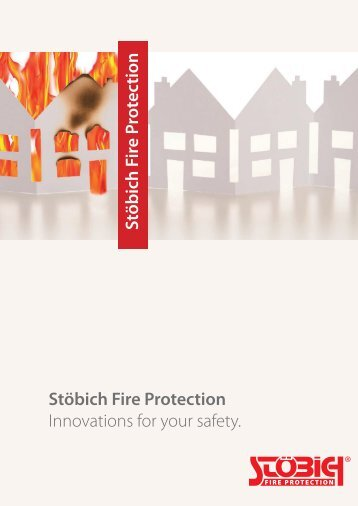 Stöbich - the leading company in Fireprotection