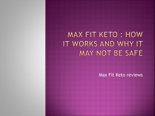 Proof That Max Fit Keto Really Works